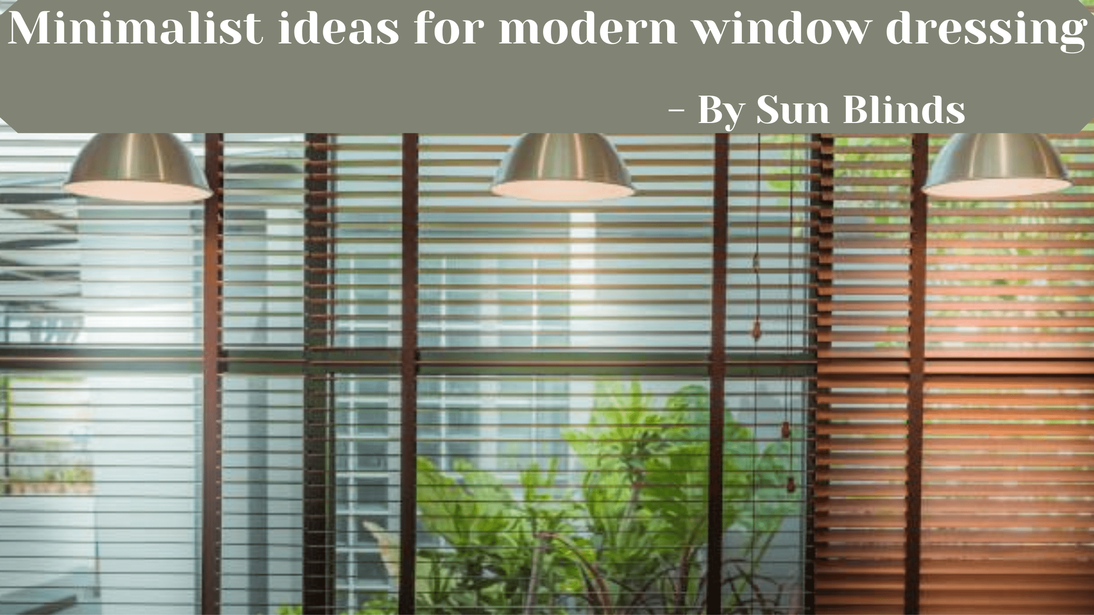 Minimalist Ideas For Modern Window Dressing Window Blinds In Calgary